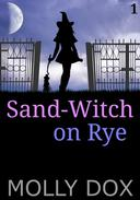 Sand-Witch on Rye