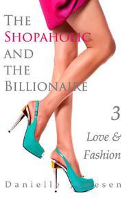 The Shopaholic and the Billionaire 3: Love & Fashion