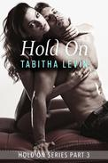 Hold On - Part 3