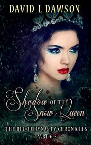 Shadow of the Snow Queen