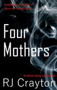 Four Mothers: A Short Story Collection