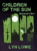 Children of the Sun: Season Two