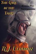 The Girl in the Tank: Fraternization