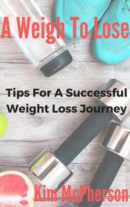 A Weigh To Lose