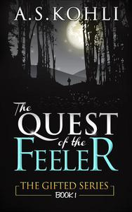 The Quest of the Feeler