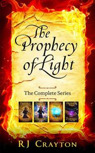 Prophecy of Light - The Complete Series