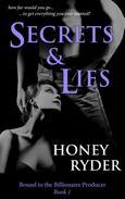 Secrets & Lies (Bound to the Billionaire Producer, #1) (BDSM Erotic Romance)