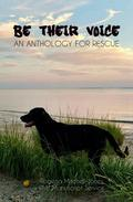 Be Their Voice: An Anthology for Rescue