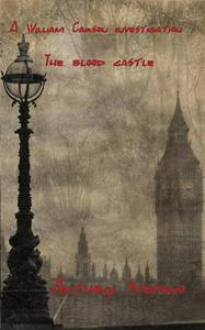 A William Carson Investigation: The blood castle