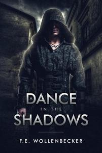 A Dance In the Shadows