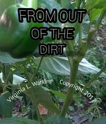From Out Of The Dirt