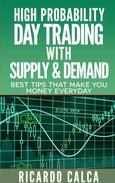 High Probability Day Trading with Supply & Demand