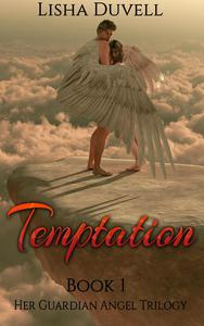 Temptation: Book 1 Her Guardian Angel Trilogy (A Paranormal Romance)