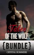 Tales Of The Wolf (Gay Werewolf Erotica Bundle)