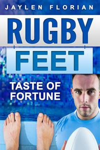 Rugby Feet: Taste of Fortune