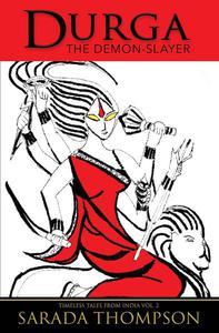 Durga: The Demon-Slayer