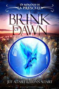 Prescelta: Brink of Dawn
