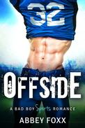 Offside: A Bad Boy Sports Romance