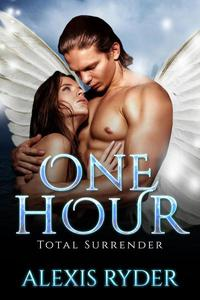 One Hour: Total Surrender