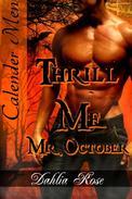 Thrill Me Mr. October