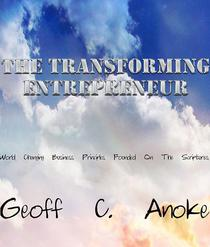The Transforming Entrepreneur