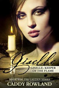 Giselle: Keeper of the Flame