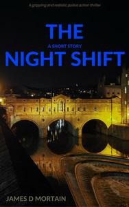 The Night Shift (A Short Story)
