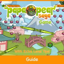 Papa Pear Saga Game: Guide With Extra Level Tips!