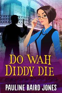 Do Wah Diddy Die