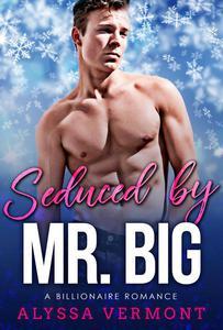 Seduced by Mr. Big