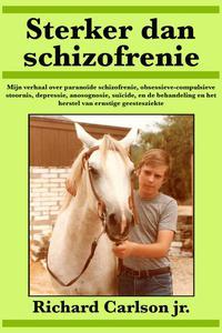 Sterker dan schizofrenie