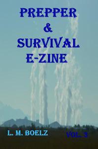 Prepper & Survival E-Zine 3