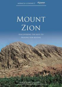 Mount Zion: Discovering the Keys to Praying for Revival