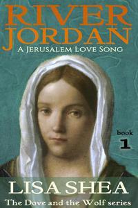 River Jordan - A Jerusalem Love Song