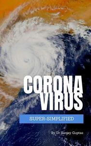 Coronavirus Super-Simplified