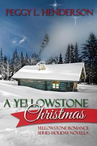 A Yellowstone Christmas (Yellowstone Romance Series Novella)