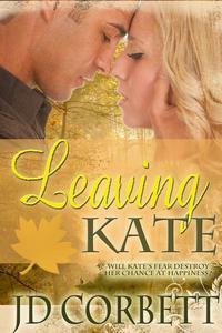 Leaving Kate