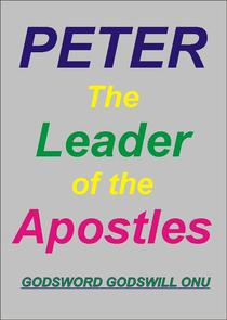 Peter, the Leader of the Apostles