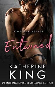 Entwined: Complete Series Book One, Two & Three