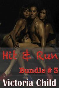 Hit & Run Bundle #3