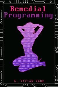 Remedial Programming
