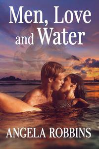 Men, Love and Water