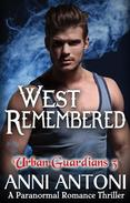 West Remembered