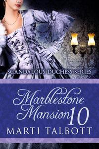Marblestone Mansion, Book 10