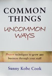 Common Things Uncommon Ways