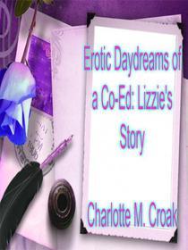 Cinco devaneios eróticos de uma universitária - Livro da Lizzie