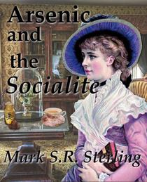 Arsenic and the Socialite