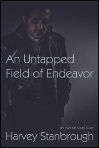 An Untapped Field of Endeavor