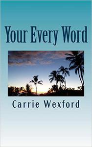 Your Every Word