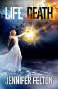 Through Life and Death (One Hell of a Romance Prequel)